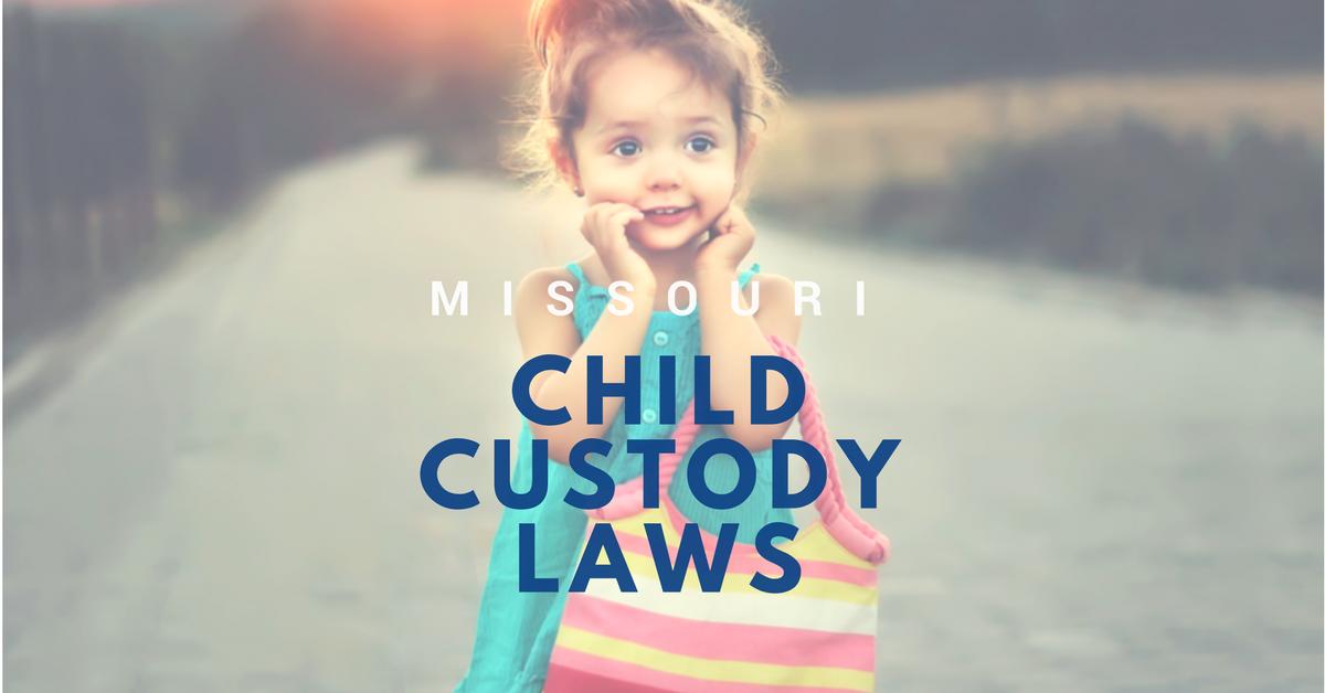 Missouri Child Custody Laws Featured Image - Missouri Child Custody Laws